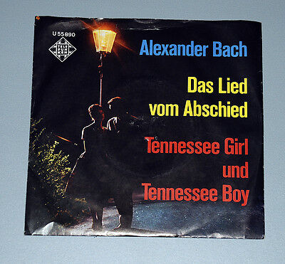 7 Single RAR ALEXANDER BACH Das Lied vom Abschied Tennessee Girl Tennessee Boy