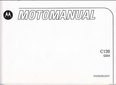 Owner's Manual for Motorola C139 GSM Cell Phone SJJN7432A