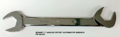 Bonney OEA32 1 inch Angled Offset Open End- Automotive Wrench- New --Made in USA