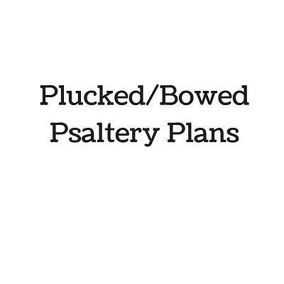 Plucked/Bowed Psaltery Plans
