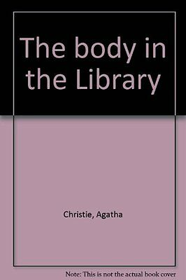 """""""Ex-Library"""",The Body in the Library,Agatha Christie"""