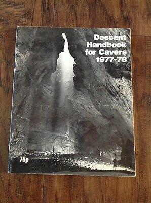 DESCENT - Handbook  for cavers and potholers - 1977 - 78