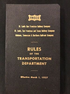 FRISCO Rules of the Transportation Department 1957