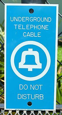 Original UNDERGROUND TELEPHONE CABLE DO NOT DISTURB Bell System Metal Sign