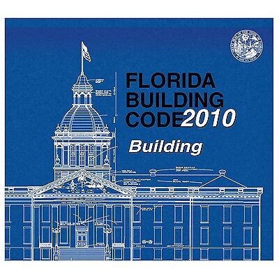 Florida Building Code 2010 - Building  New And Sealed