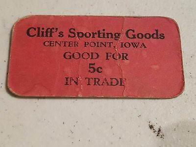 Center Point,iowa Good For Trade Token, Cliff's Sporting Goods / 5¢