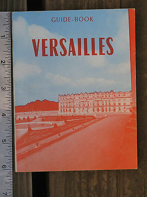 Vintage 1960's FRENCH VERSAILLES Guide Book by Raymond Denaes ~ FREE SHIPPING