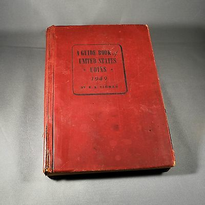 A GUIDE BOOK UNITED STATES COINS 1949 Edition R.S.Yeoman SUPER RARE; 3rd Edition