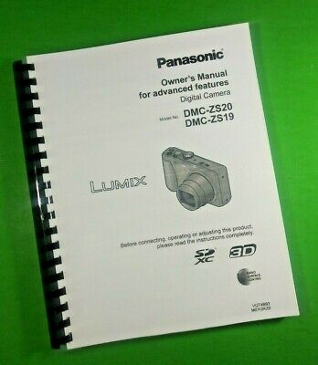 LASER PRINTED Panasonic DMC-ZS20 ZS19 Lumix Advanced Manual User Guide 197 Pages