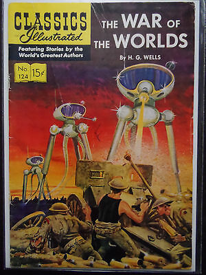 Classics Illustrated #124 (The War Of The Worlds) H G Wells (Cover Only)