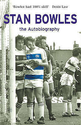 Stan Bowles: The Autobiography-ExLibrary