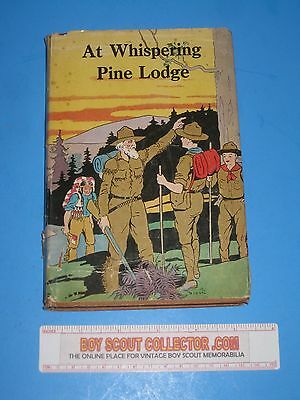 Boy Scout Book At Whispering Pine Lodge with Dust Cover