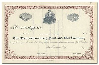 Hatch=Armstong Fruit and Nut Company Stock Certificate