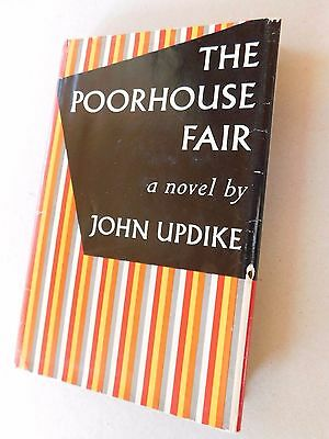The Poorhouse Fair by John Updike. 1959 1st edition in first issue dust jacket