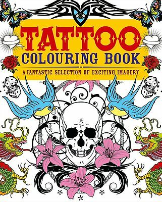 Tattoo Fantastic Adult Colouring Book Creative Art Therapy (BRAND NEW)