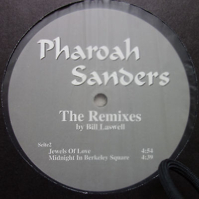 "Pharoah Sanders ‎– Save Our Children - Remixes By Bill Laswell - 12"" B 815047-01"