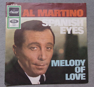 AL MARTINO Single SPANISH EYES / MELODY OF LOVE - Capitol Records 1967