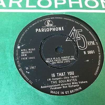 """Soulmates 7""""  'is That You' (Parlophone)"""