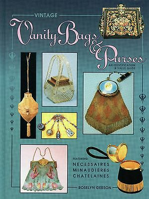 Antique and Vintage Vanity Bags Purses - Identification Values / Scarce Book