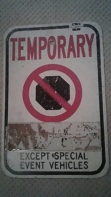 TEMPORARY NO STOPPING HEAVY Fiberglass 18X12 SIGN