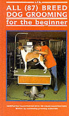 All 87 Breed Dog Grooming for the Beginner-ExLibrary