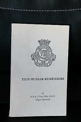 8th Hussars Book - This Hussar Remembers