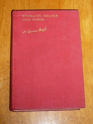 The Complete Sherlock Holmes Long Stories 1st edition Hardback 1929 rare EX con.