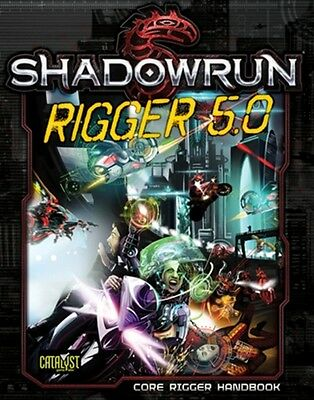 Shadowrun 5th Edition - Rigger 5.0 - RPG Supplement - Brand New