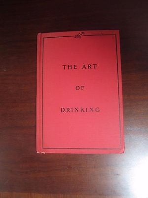 The Art of Drinking book by Dexter Mason 1930 First Edition