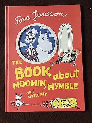 The Book About Moomin, Mymble And Little My By Tove Jansson Hb 2007