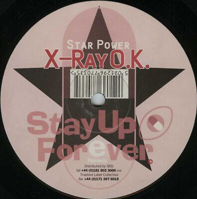 Star Power ‎– X-Ray O.K. / Point - Counterpoint Stay Up Forever Acid Techno