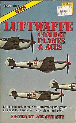 Luftwaffe Combat Planes & Aces ed. by Joe Christy (TAB 2275)