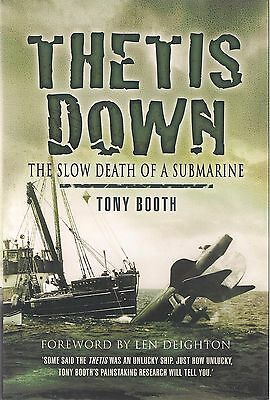 Thetis Down (The Slow Death of A Submarine) by Tony Booth