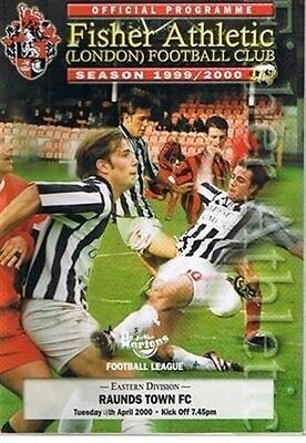 Fisher Athletic Raunds Town FC 11/04/00 old non league football programme