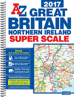 Great Britain Super Scale A-Z Road Atlas 2017 (A3 Spiral) by A-Z Maps (Spiral)