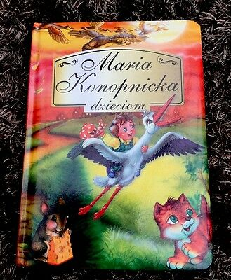 Polish Book For Kids Hardback And Hard Pages -Maria Konopnicka Dzieciom