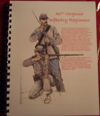 Civil War History of the 31st Virginia Infantry Regiment