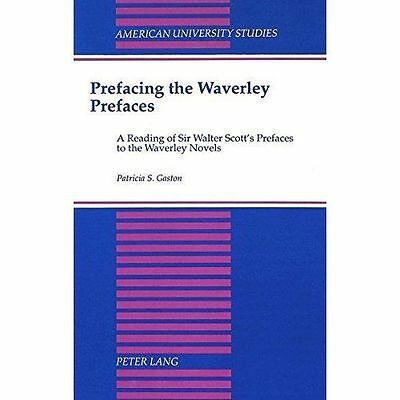 Prefacing the Waverley Prefaces: A Reading of Sir Walter Scott-ExLibrary