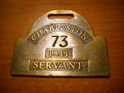 Charleston SC. VTG. Looking Brass Reproduction  ID Badge 1841 Servant Slave Tag