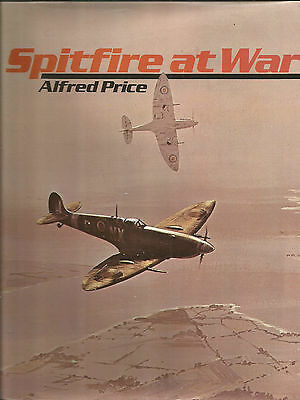 Spitfire At War by Alfred Price