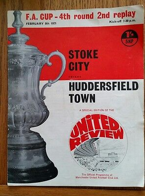 Huddersfield Town v Stoke City 1970/1971 Football Programme FA Cup replay 4th