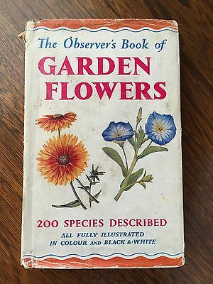 The Observer's Book Of Garden Flowers - First Edition 1957