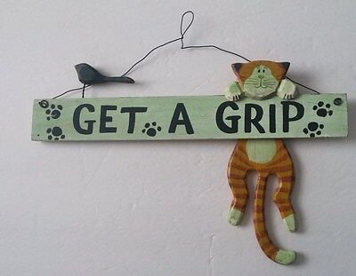 "Cat 12 inches Long ""GET A GRIP"" Wood Wall plaque Hanging Sign with Little Bird"