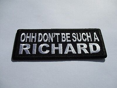 Ohh don't be such.......Embroidered Patch Sew/Iron Rider biker Motorcycle vest