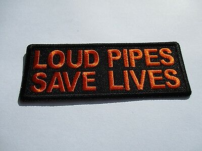 Orange Loud Pipes Saves Lives - Patch Sew/Iron - Rider biker Motorcycle vest