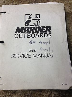 Mariner Outboards 50 (4 Cylinder) And 70 (3 Cylinder) Service Manual Guide