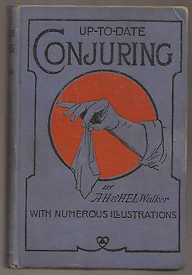 UP TO DATE CONJURING by A.H. & Horace Walker