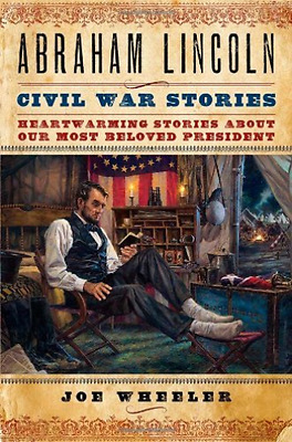 Wheeler Joe (Com)-Abraham Lincoln Civil War Stories  (US IMPORT)  BOOK NEW