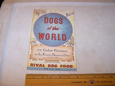1940 DOGS OF THE WORLD Advertising Booklet RIVAL DOG FOOD
