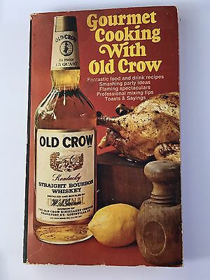 Old Crow Cookbook Gourmet Cooking With Old Crow 1970